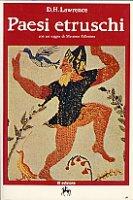 D. H. Lawrence, Paesi etruschi